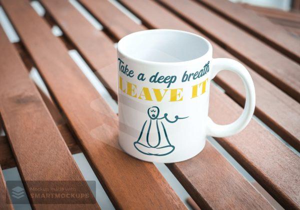 buy coffee mug   Take A Deep Breath   MySay.in store